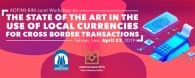 "ADFIMI-BIM Joint Workshop on ""The State-of-the-Art in The Use of Local Currencies for Cross Border Transactions"", Tehran, Iran, 23 April 2019"